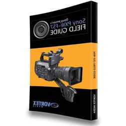 Vortex Media Doug Jensen's Field Guide Book for Sony PXW-FS7