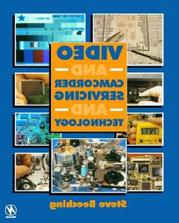 Video and Camcorder Servicing and Technology 5th Edition
